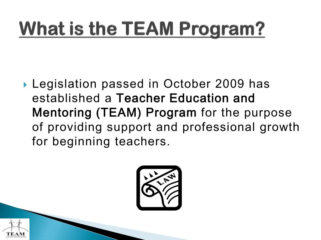 What is the TEAM Program?