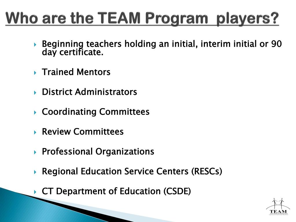 Who are the TEAM Program  players?