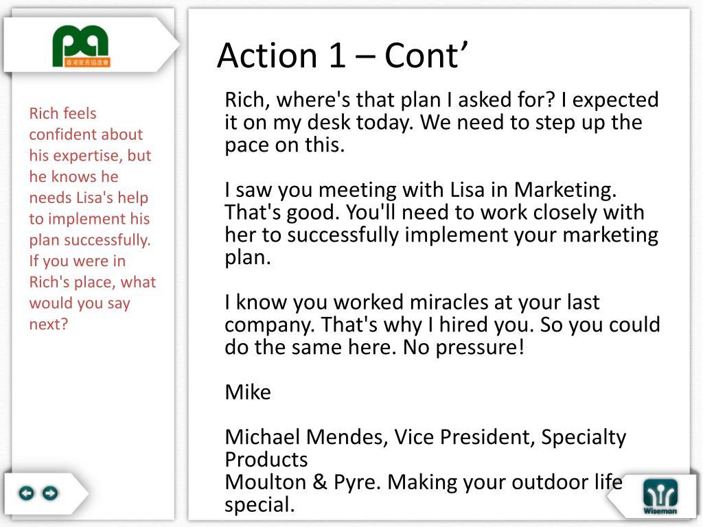 Action 1 – Cont'