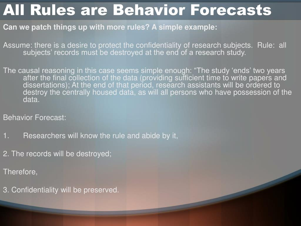 All Rules are Behavior Forecasts