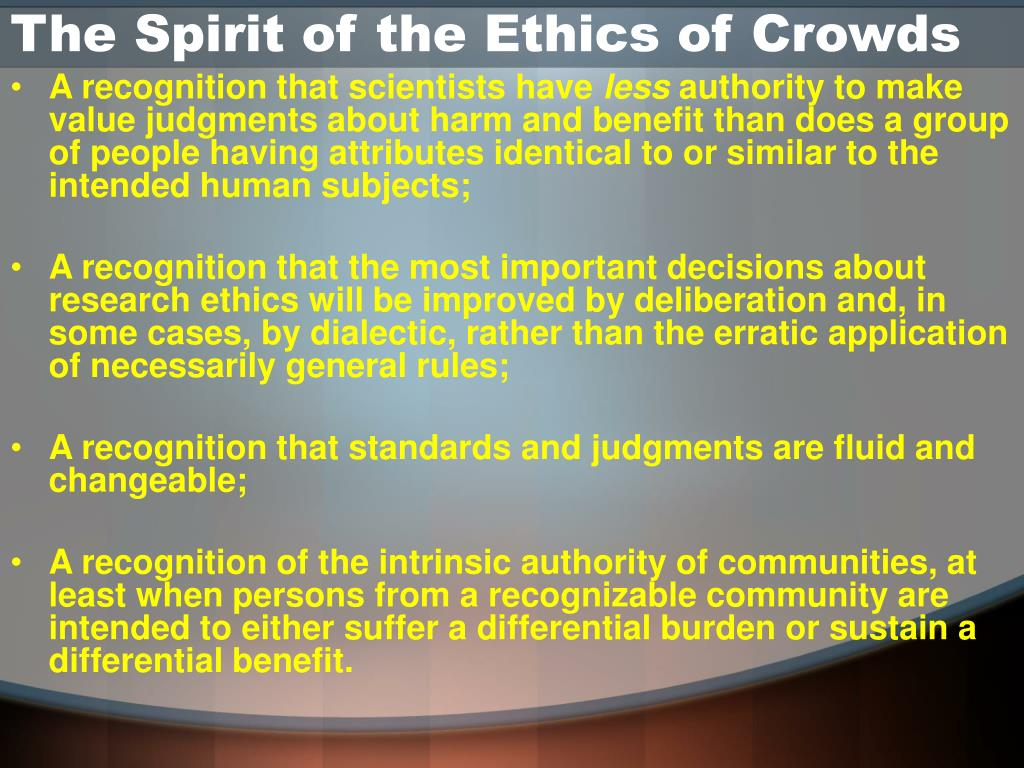 The Spirit of the Ethics of Crowds