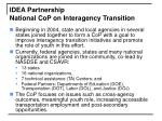 idea partnership national cop on interagency transition
