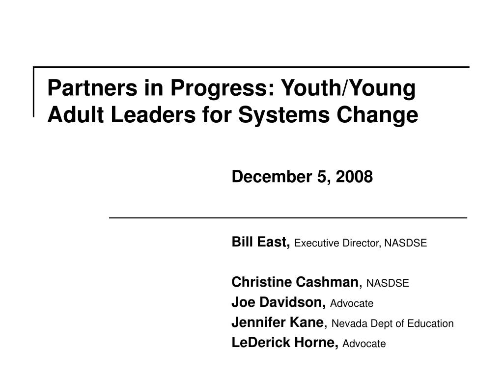 partners in progress youth young adult leaders for systems change l.