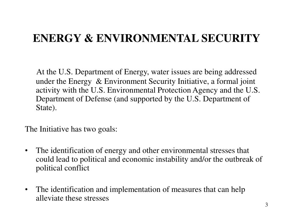ENERGY & ENVIRONMENTAL SECURITY