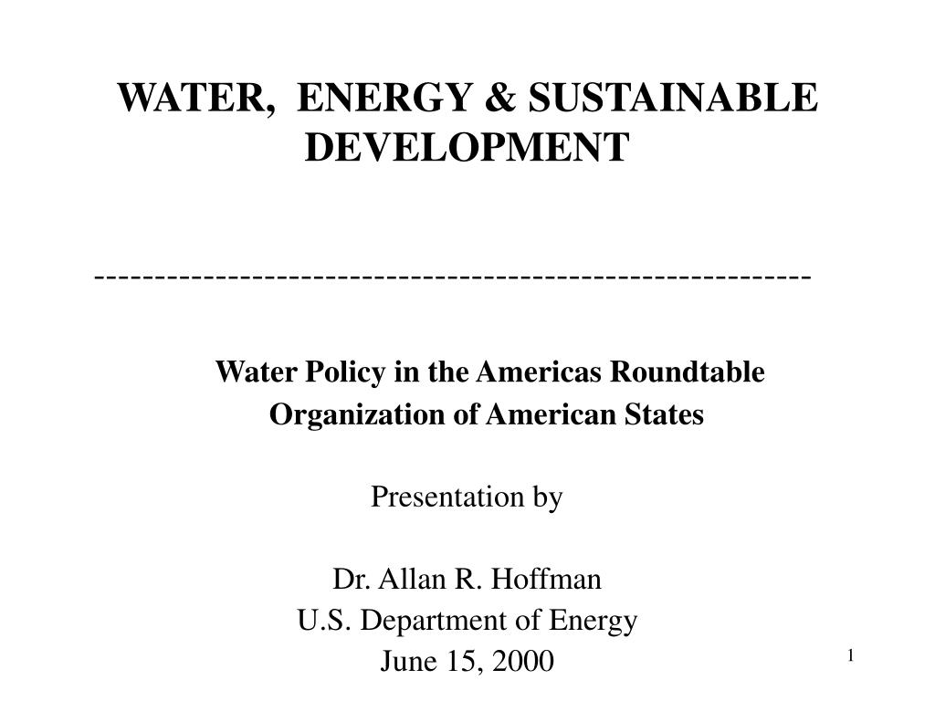 WATER,  ENERGY & SUSTAINABLE DEVELOPMENT