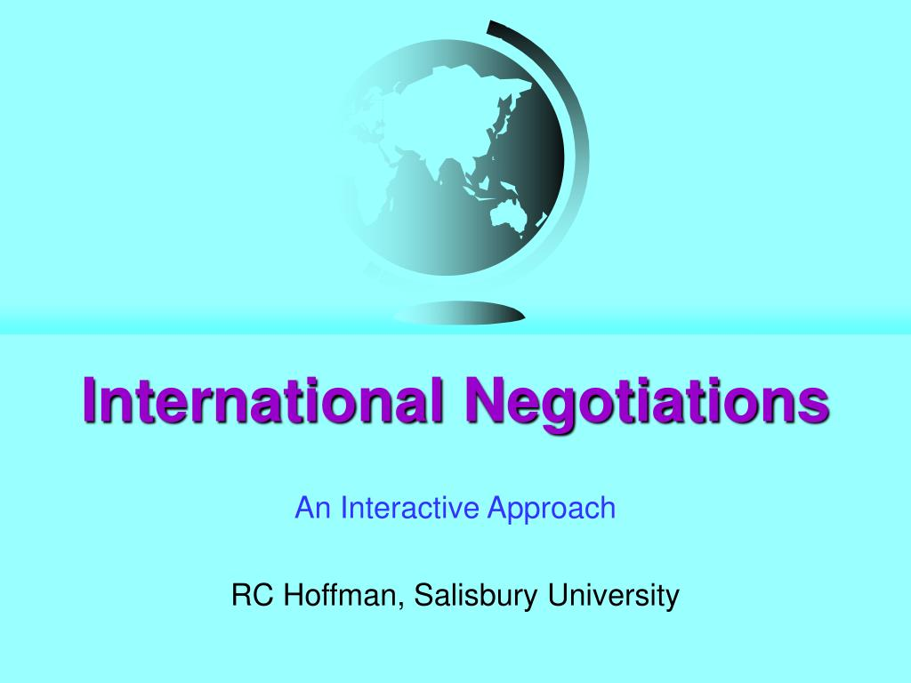 international negotiations International business training – learn how to resolve conflict with professional training from university of notre dame's mendoza college of business.