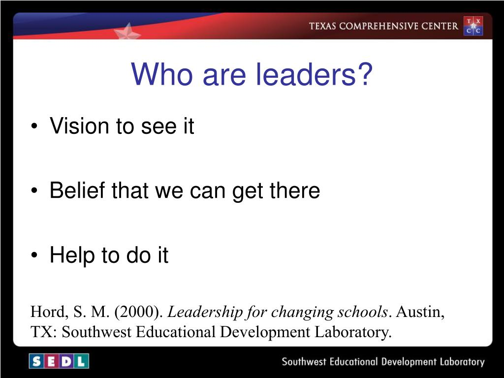 Who are leaders?