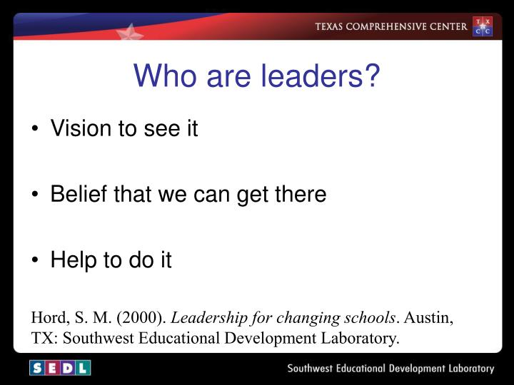 Who are leaders