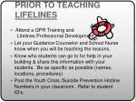 prior to teaching lifelines
