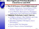 most significant potential benefits 2 client server and doc34