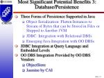 most significant potential benefits 3 database persistence