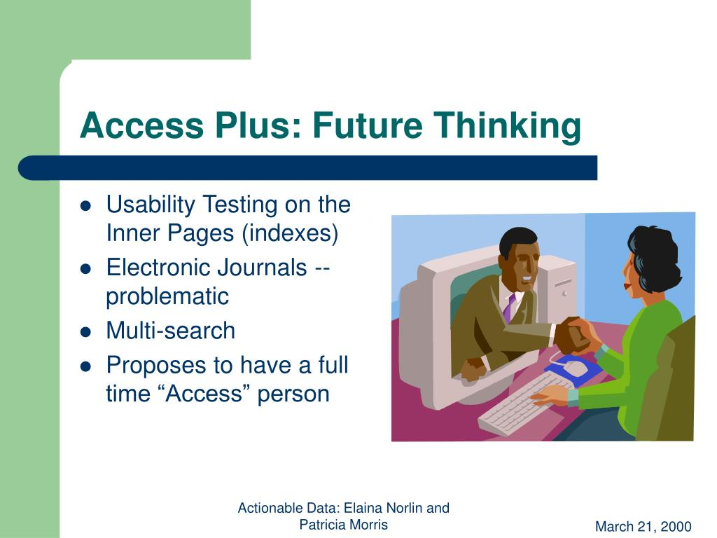 Access Plus: Future Thinking