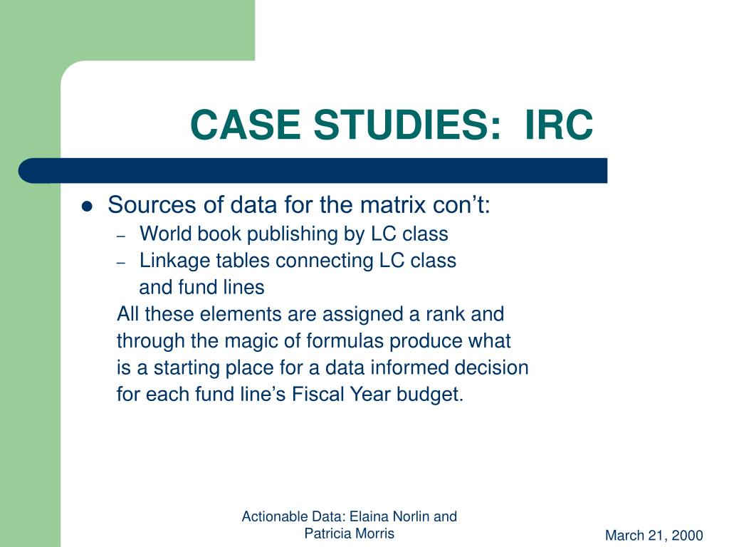 CASE STUDIES:  IRC