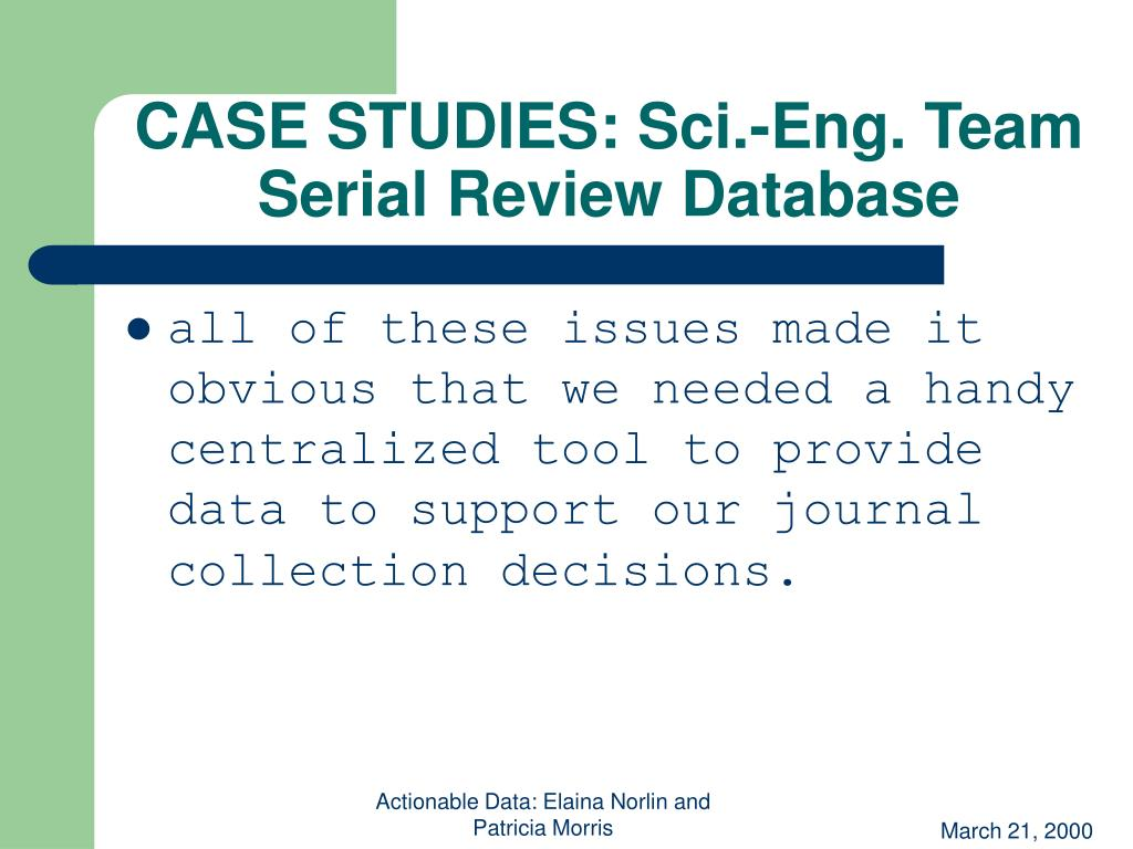 CASE STUDIES: Sci.-Eng. Team Serial Review Database
