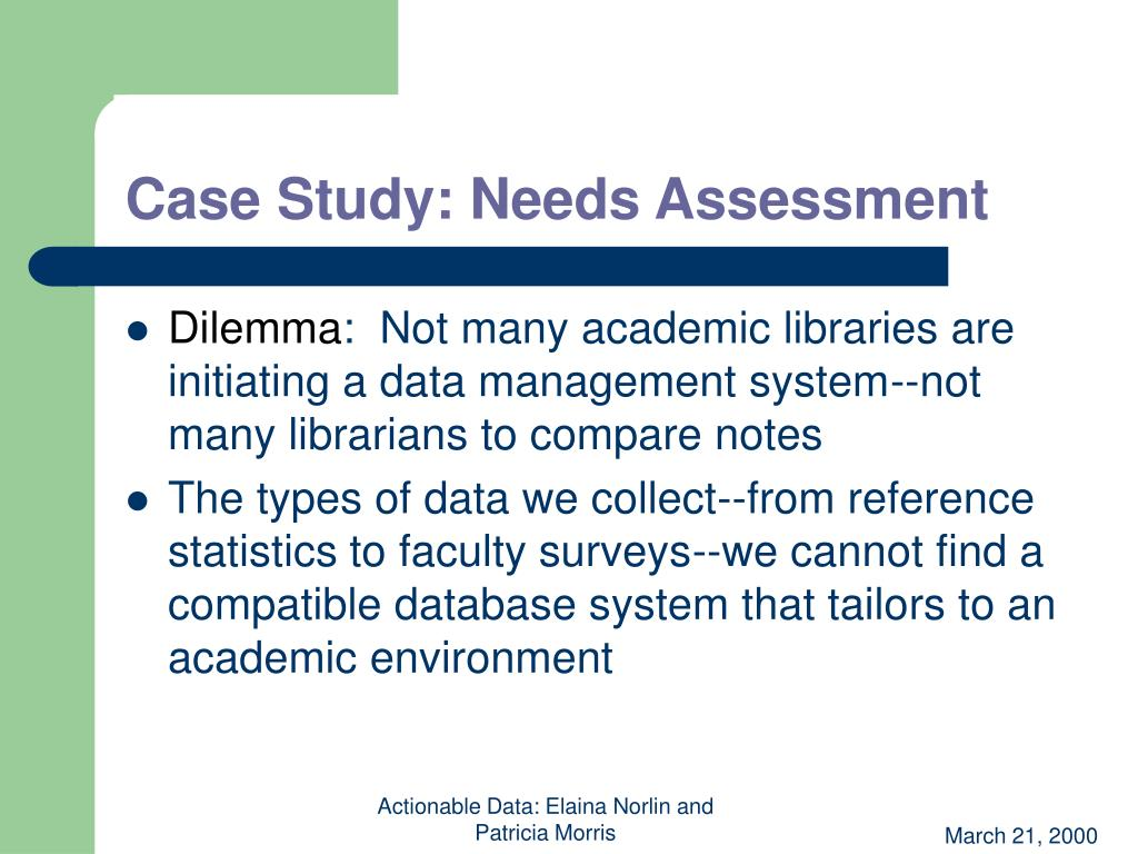 Case Study: Needs Assessment