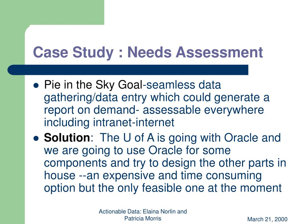 Case Study : Needs Assessment