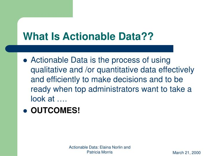 What is actionable data