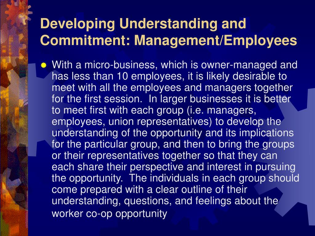 Developing Understanding and Commitment: Management/Employees