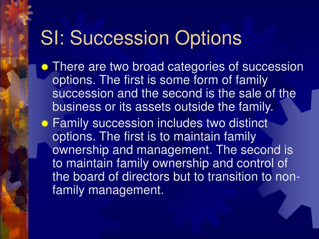SI: Succession Options