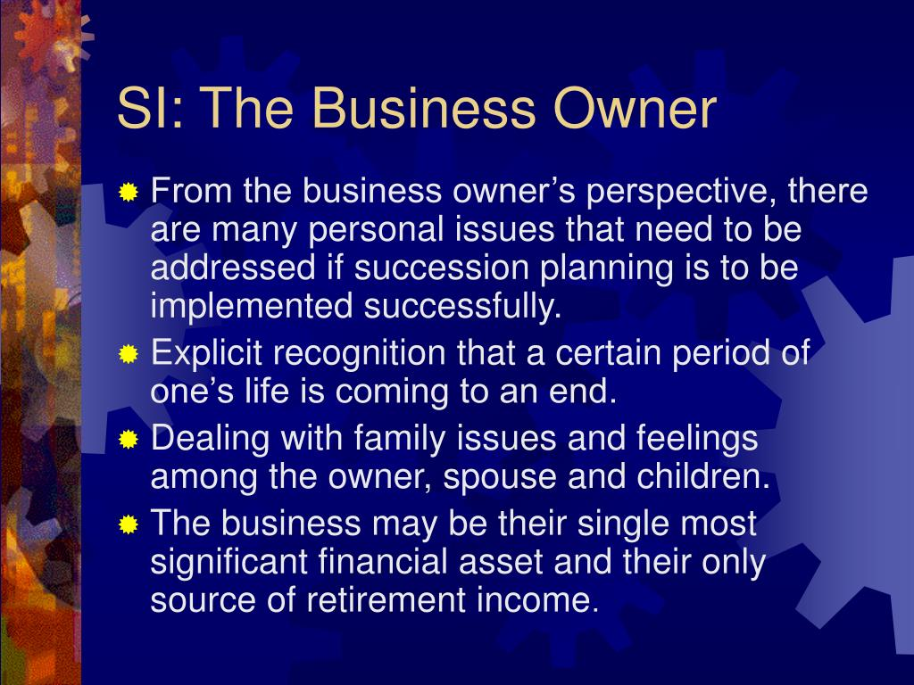 SI: The Business Owner