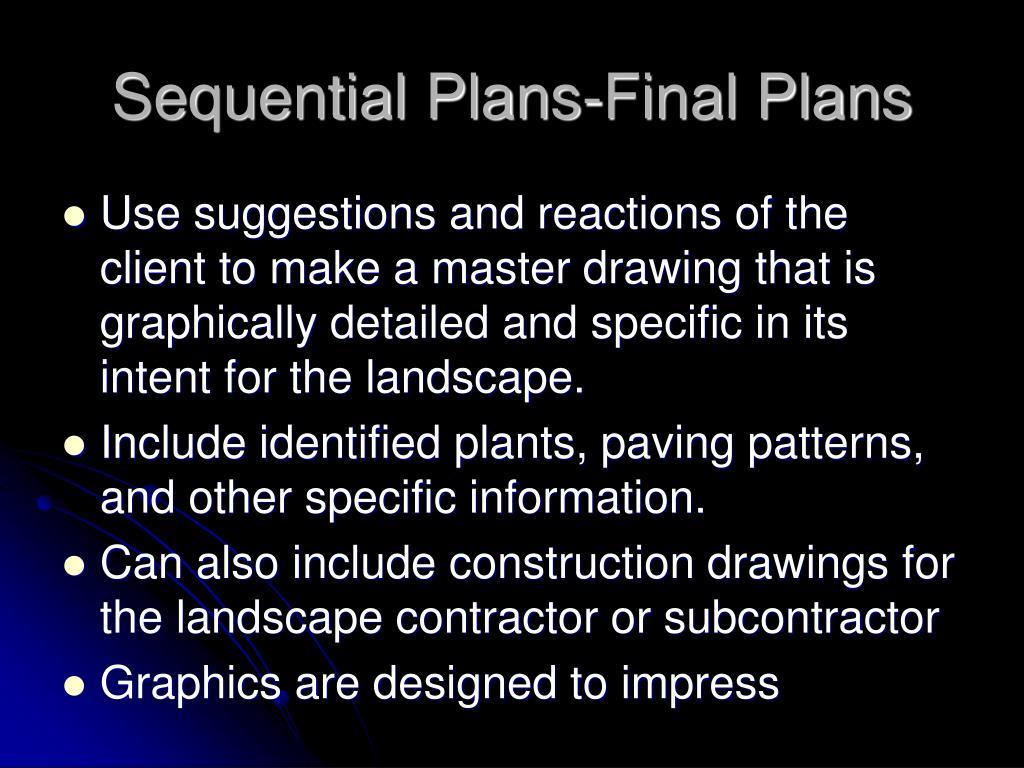 Sequential Plans-Final Plans