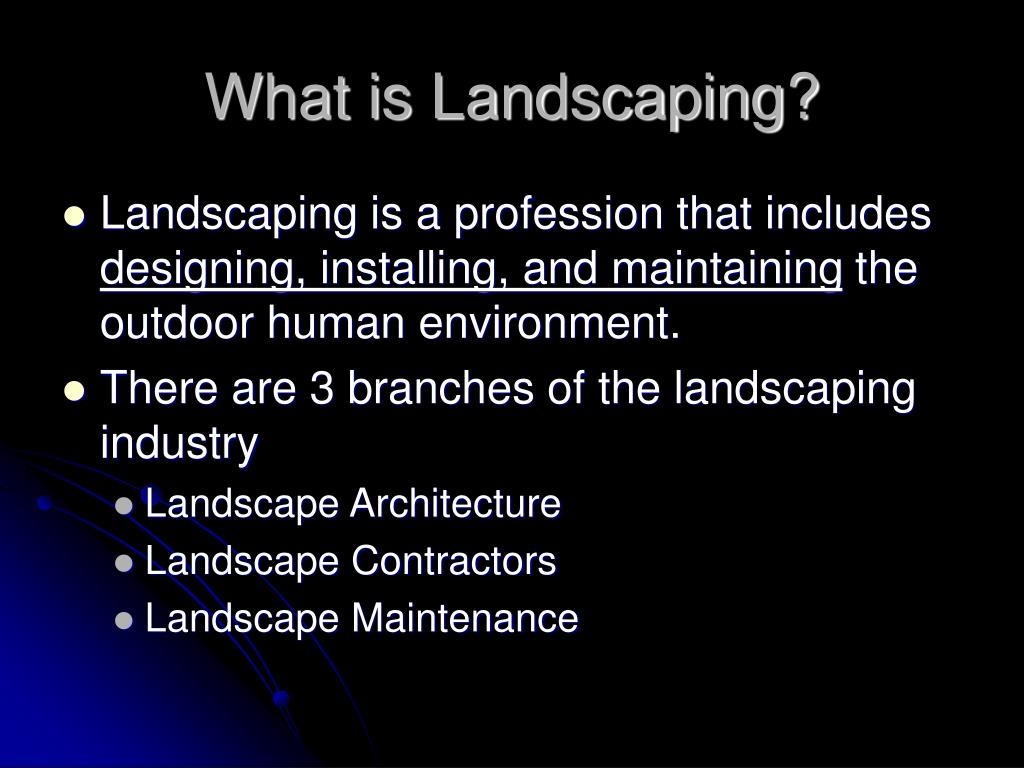 What is Landscaping?