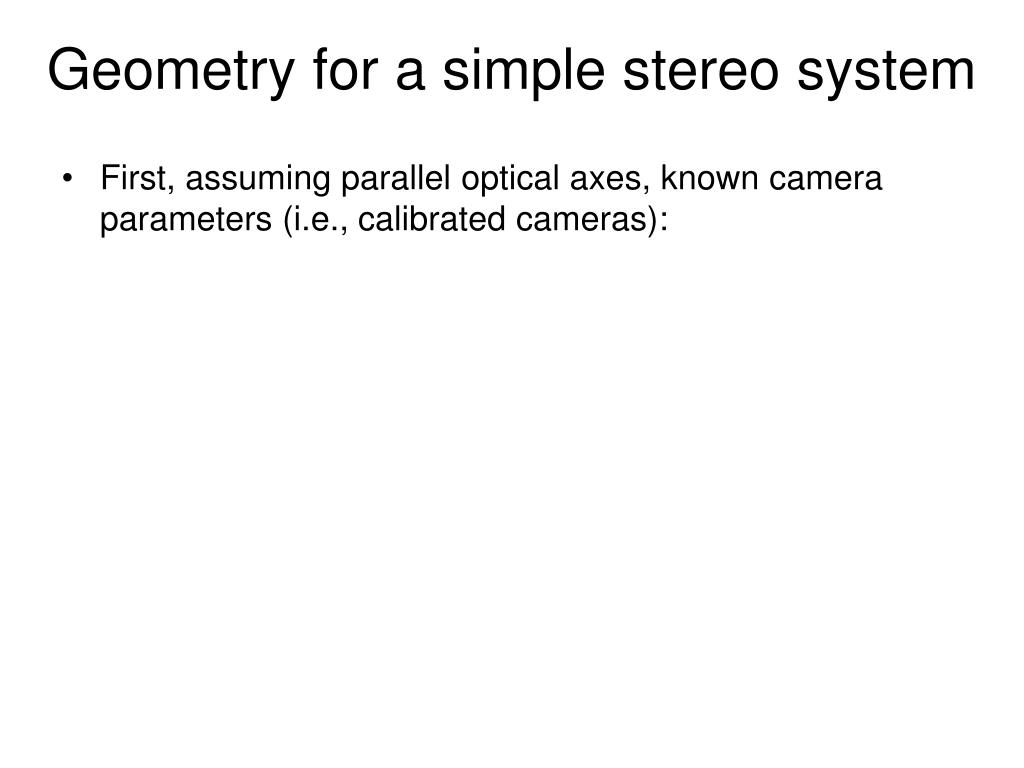Geometry for a simple stereo system