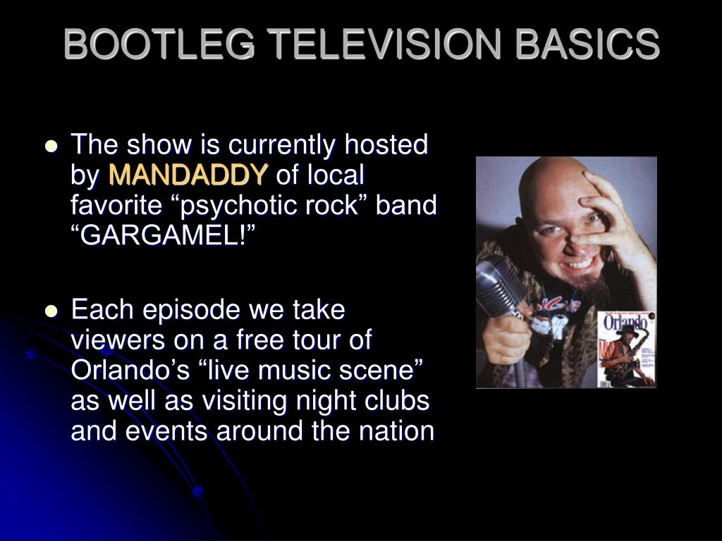 BOOTLEG TELEVISION BASICS