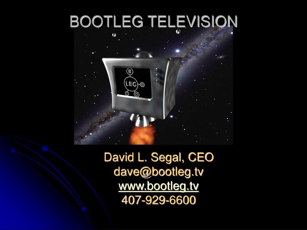 BOOTLEG TELEVISION