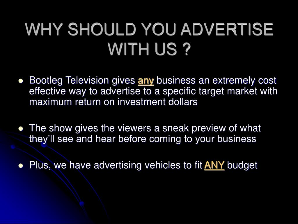 WHY SHOULD YOU ADVERTISE WITH US ?