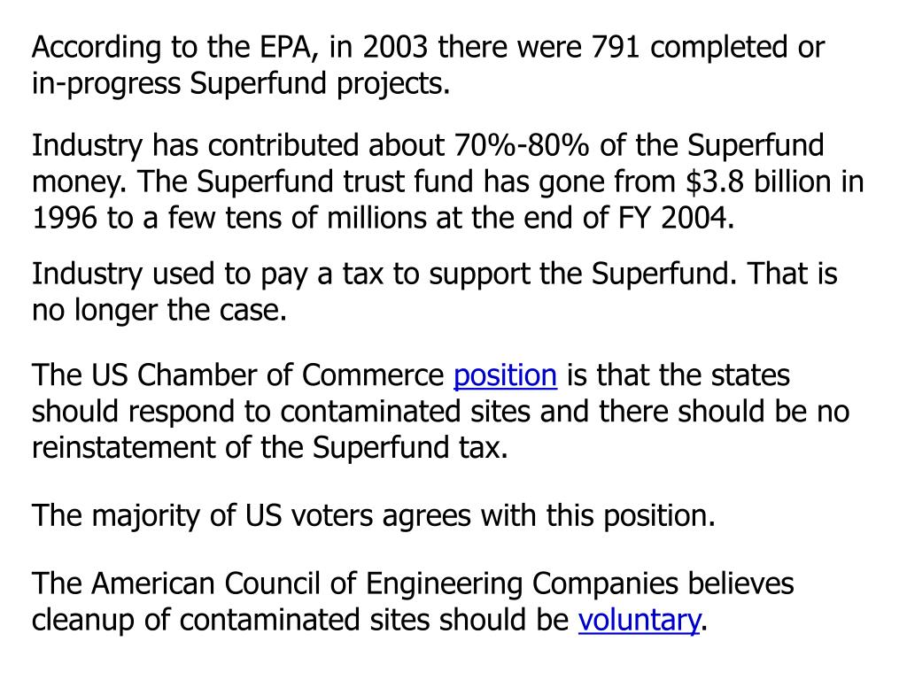 According to the EPA, in 2003 there were 791 completed or in-progress Superfund projects.