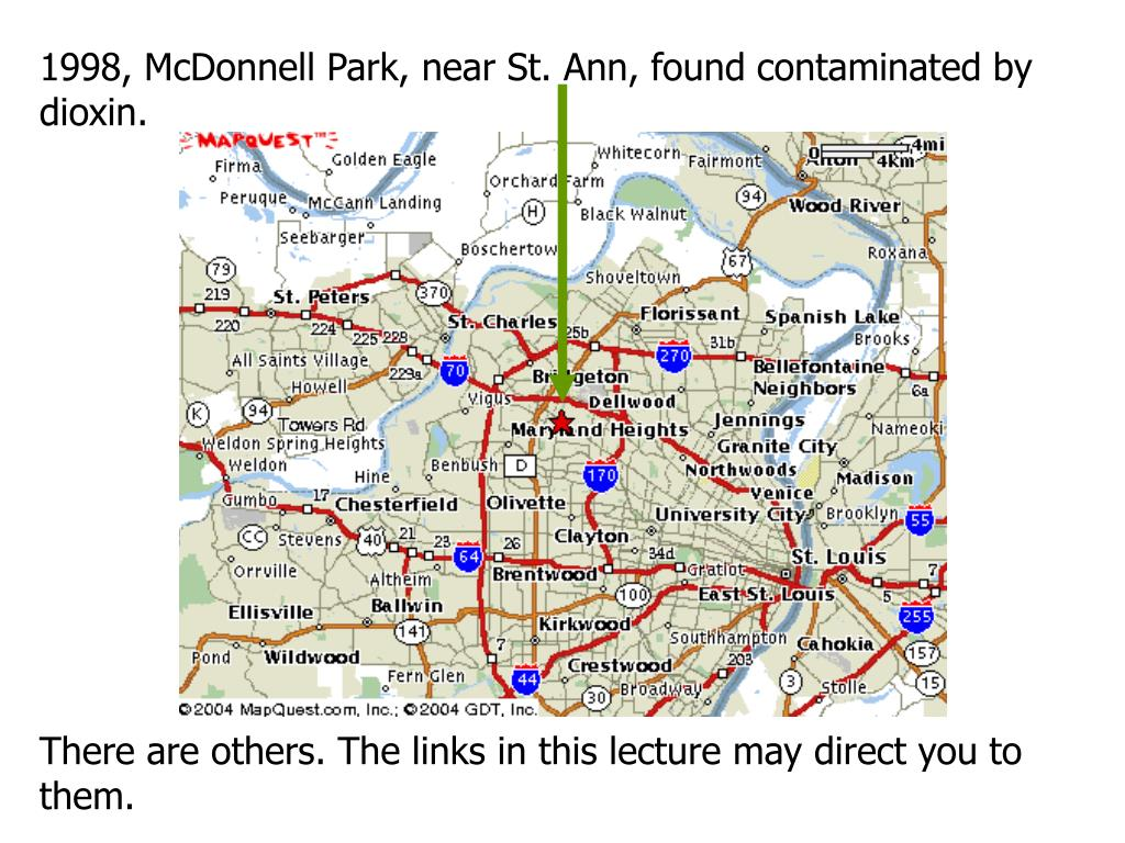 1998, McDonnell Park, near St. Ann, found contaminated by dioxin.