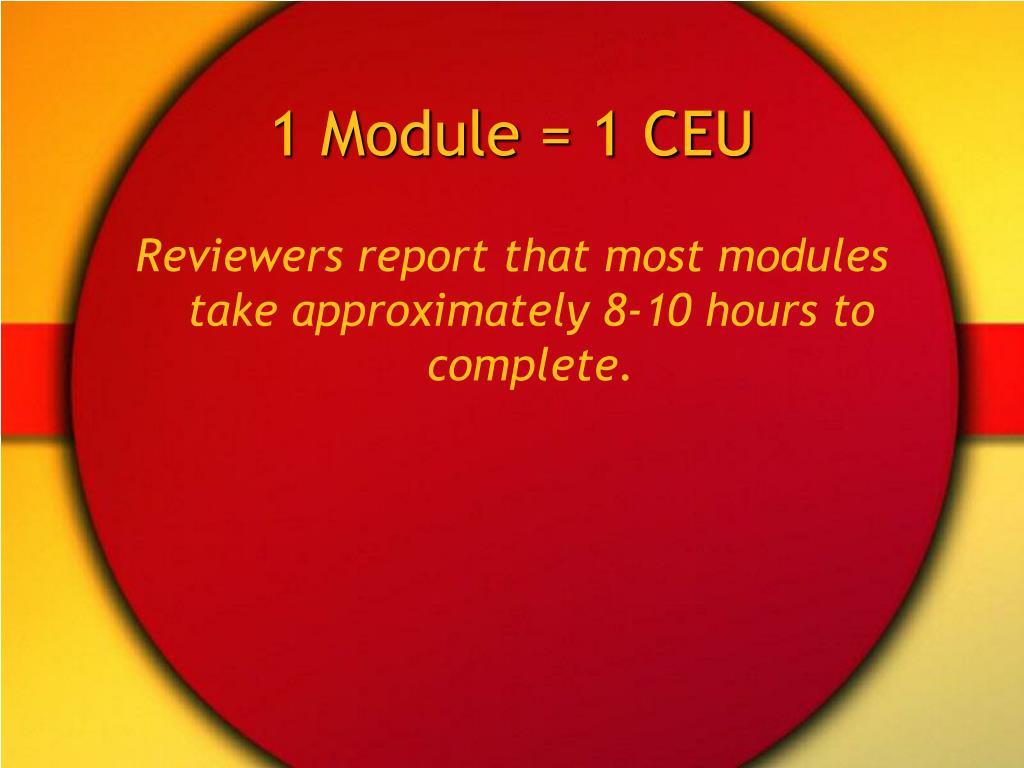 1 Module = 1 CEU