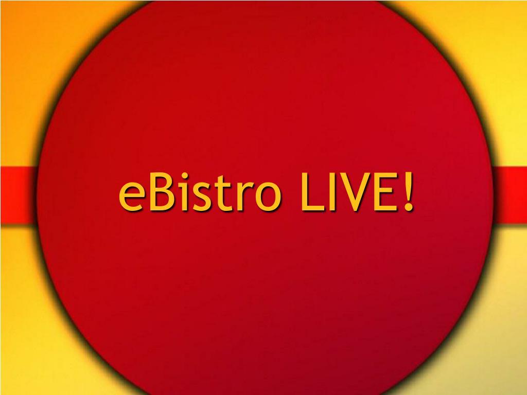eBistro LIVE!
