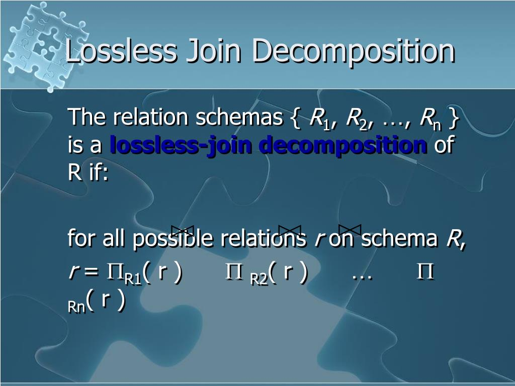 Lossless Join Decomposition