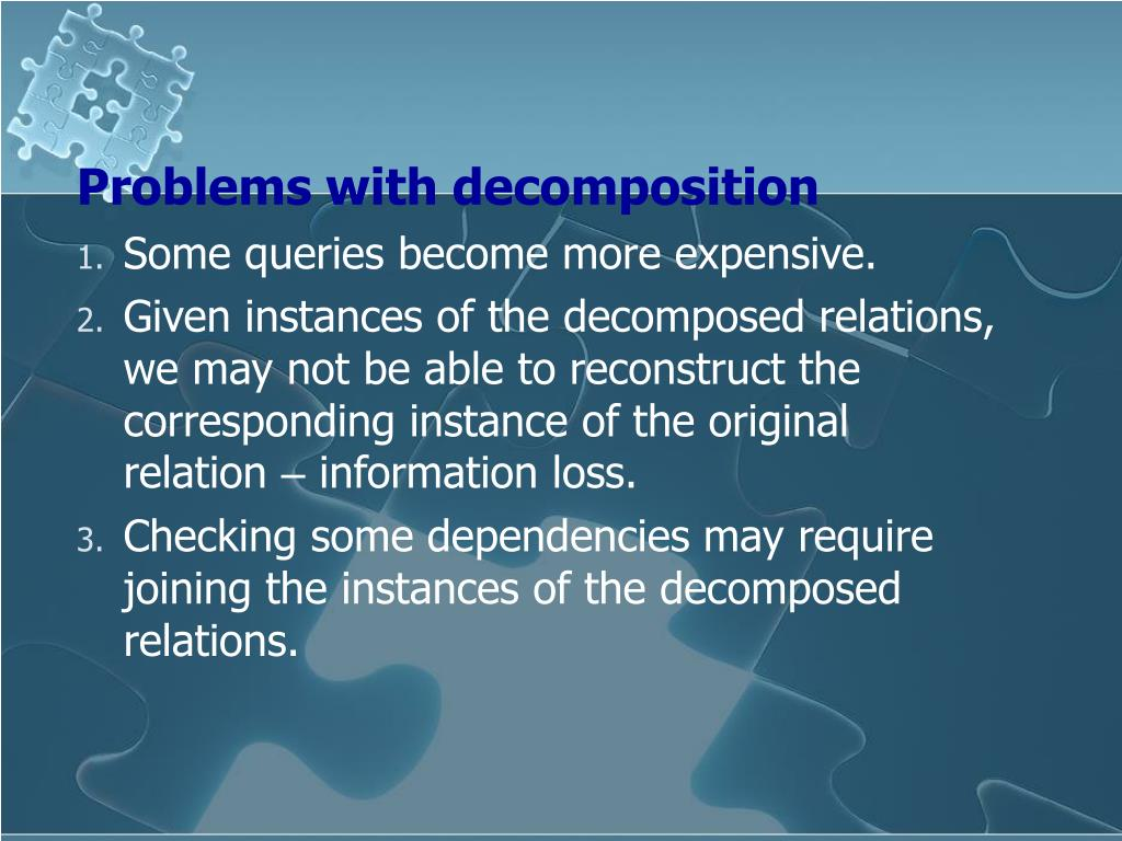 Problems with decomposition