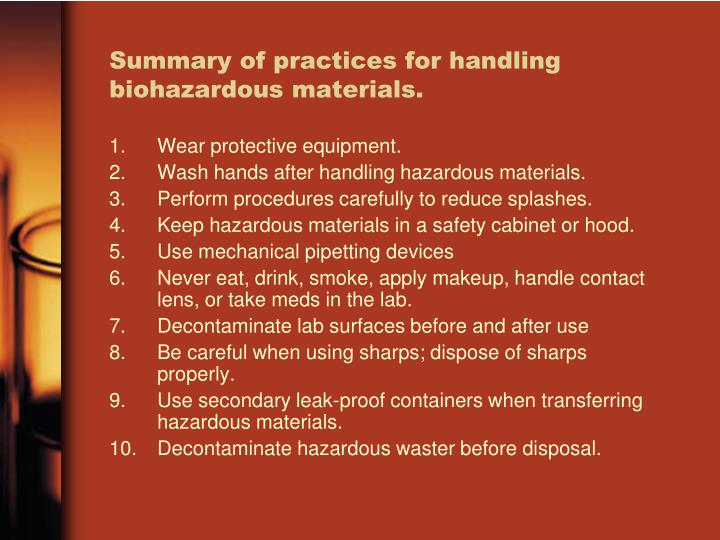 Summary of practices for handling biohazardous materials.