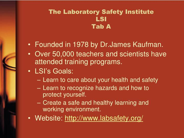 The Laboratory Safety Institute