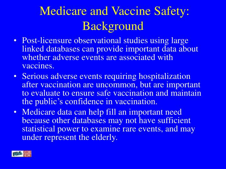 Medicare and vaccine safety background