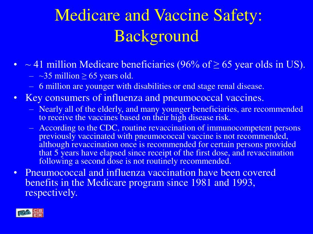 Medicare and Vaccine Safety:  Background