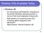 desktop oss available today45
