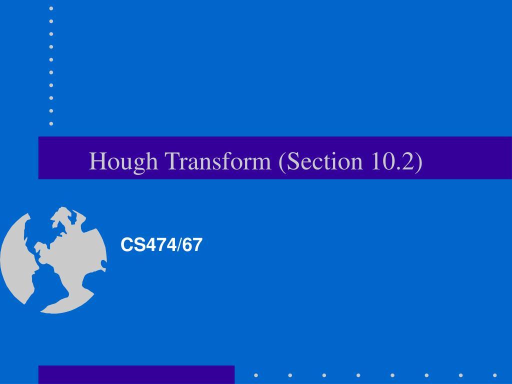 hough transform section 10 2 l.