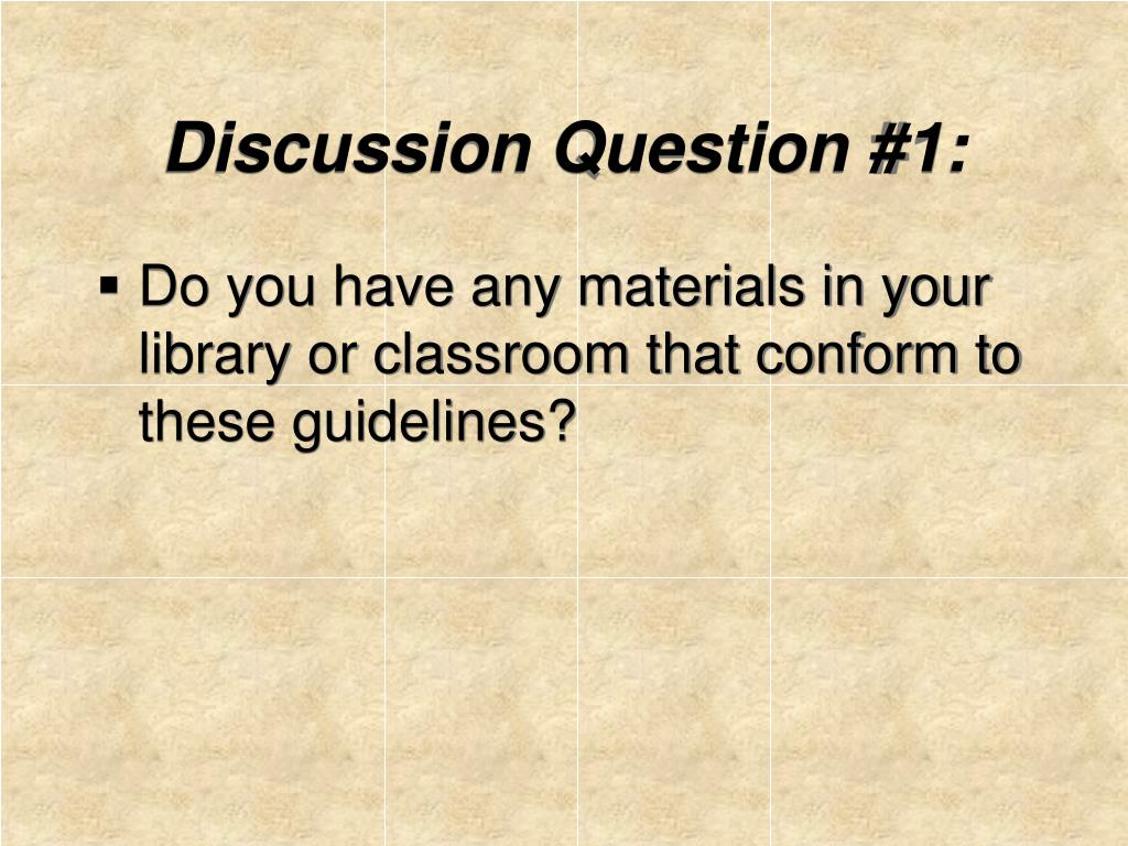 Discussion Question #1: