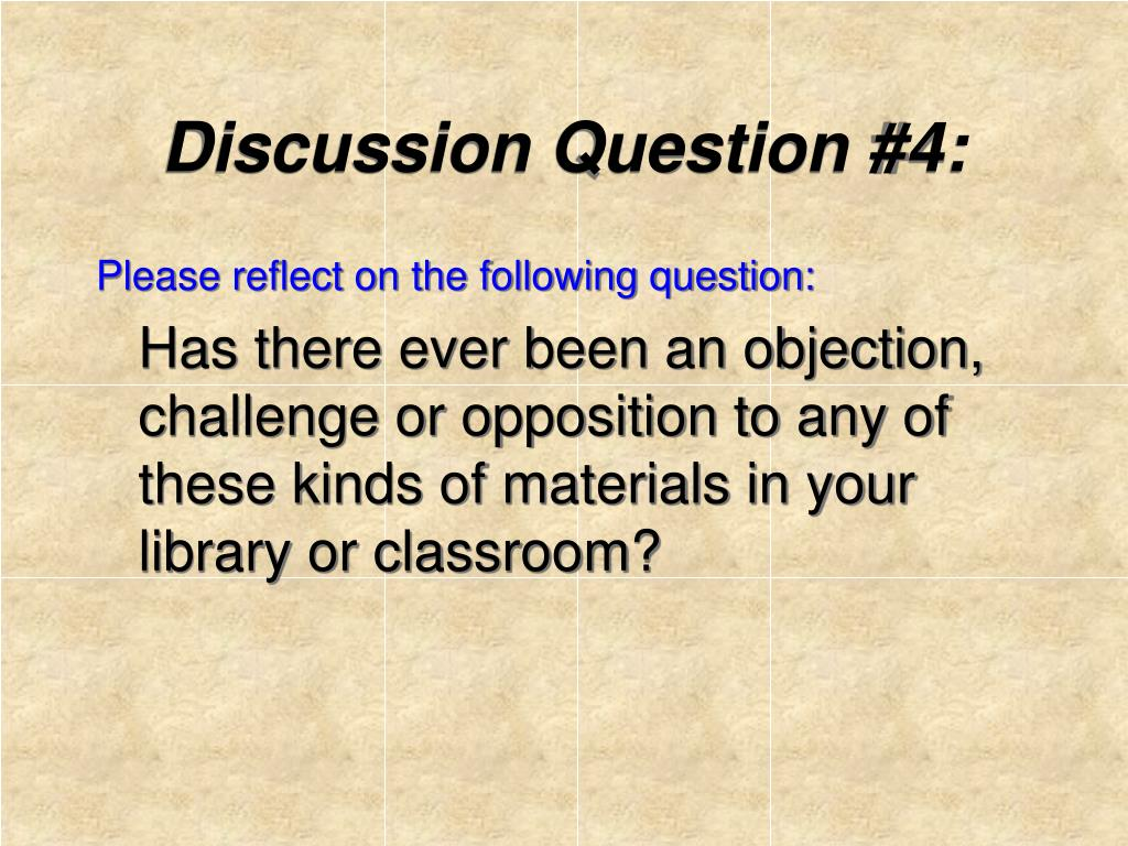 Discussion Question #4: