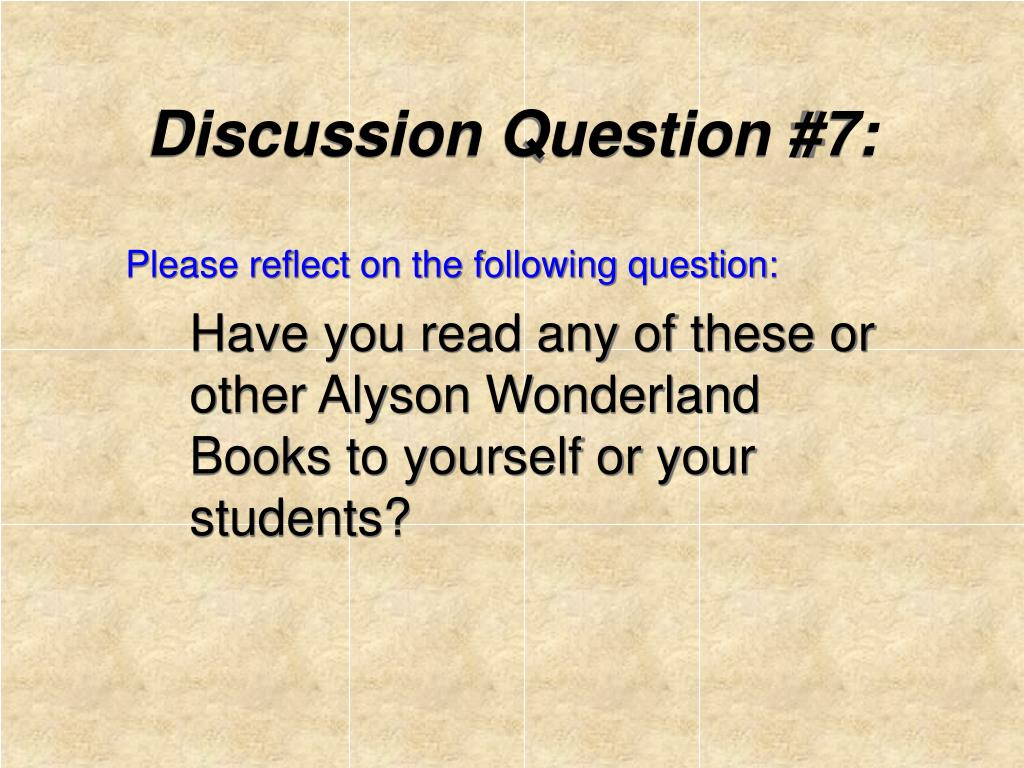 Discussion Question #7: