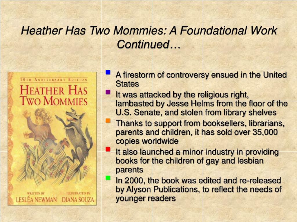 Heather Has Two Mommies: A Foundational Work
