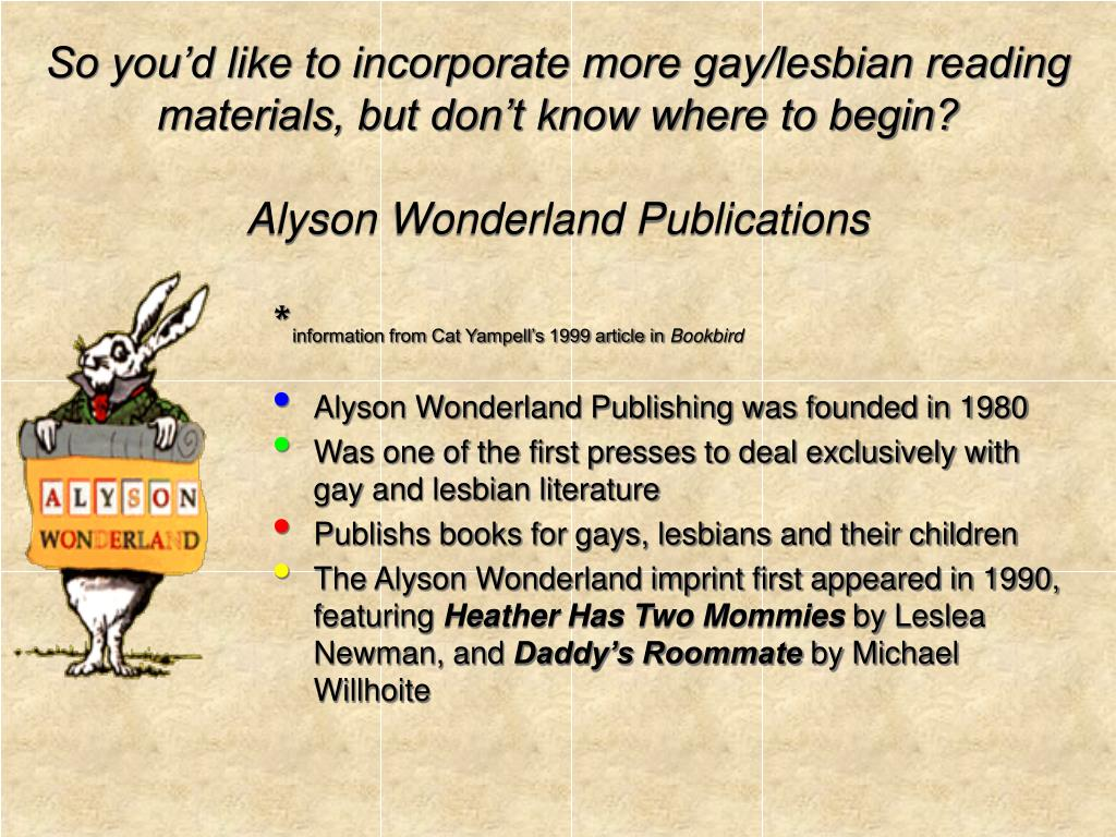 So you'd like to incorporate more gay/lesbian reading materials, but don't know where to begin?