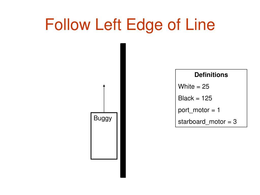 Follow Left Edge of Line