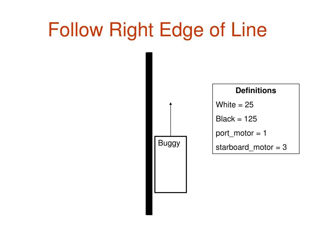 Follow Right Edge of Line