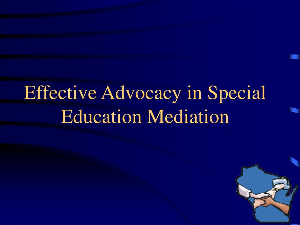 advocacy special education Case advocacy staff, thoroughly trained in special education law, helps families and school districts work together when designing appropriate special education programs for students with disabilities, who are at risk for school failure, so they can succeed in school, get a job and become productive members of their community.